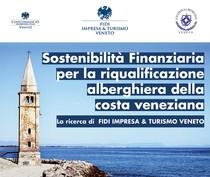 SOSTENIBILITA' FINANZIARIA ALBERGHIERA DELLA COSTA VENEZIANA - Caorle, 7 marzo 2017