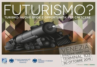 FUTURISMO - Venezia, 30 ottobre 2015